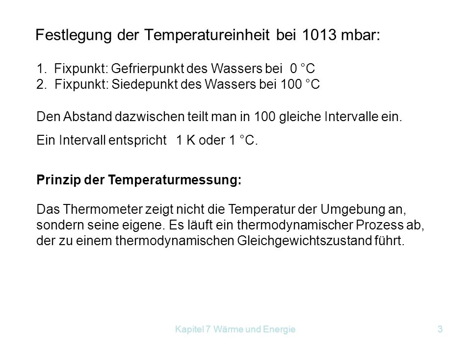 Festlegung der Temperatureinheit bei 1013 mbar:
