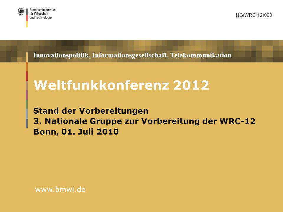 Weltfunkkonferenz 2012 Stand der Vorbereitungen