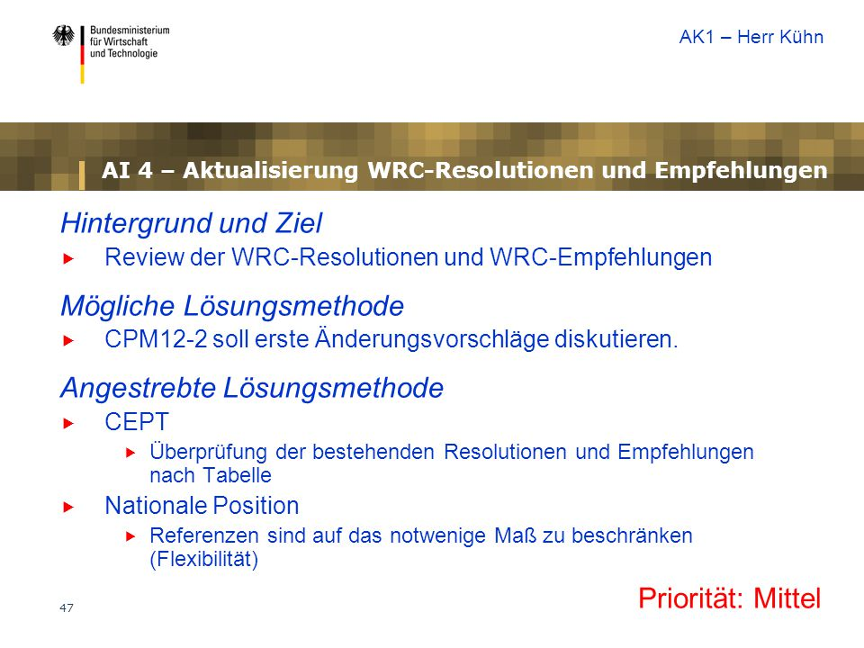 AI 4 – Aktualisierung WRC-Resolutionen und Empfehlungen