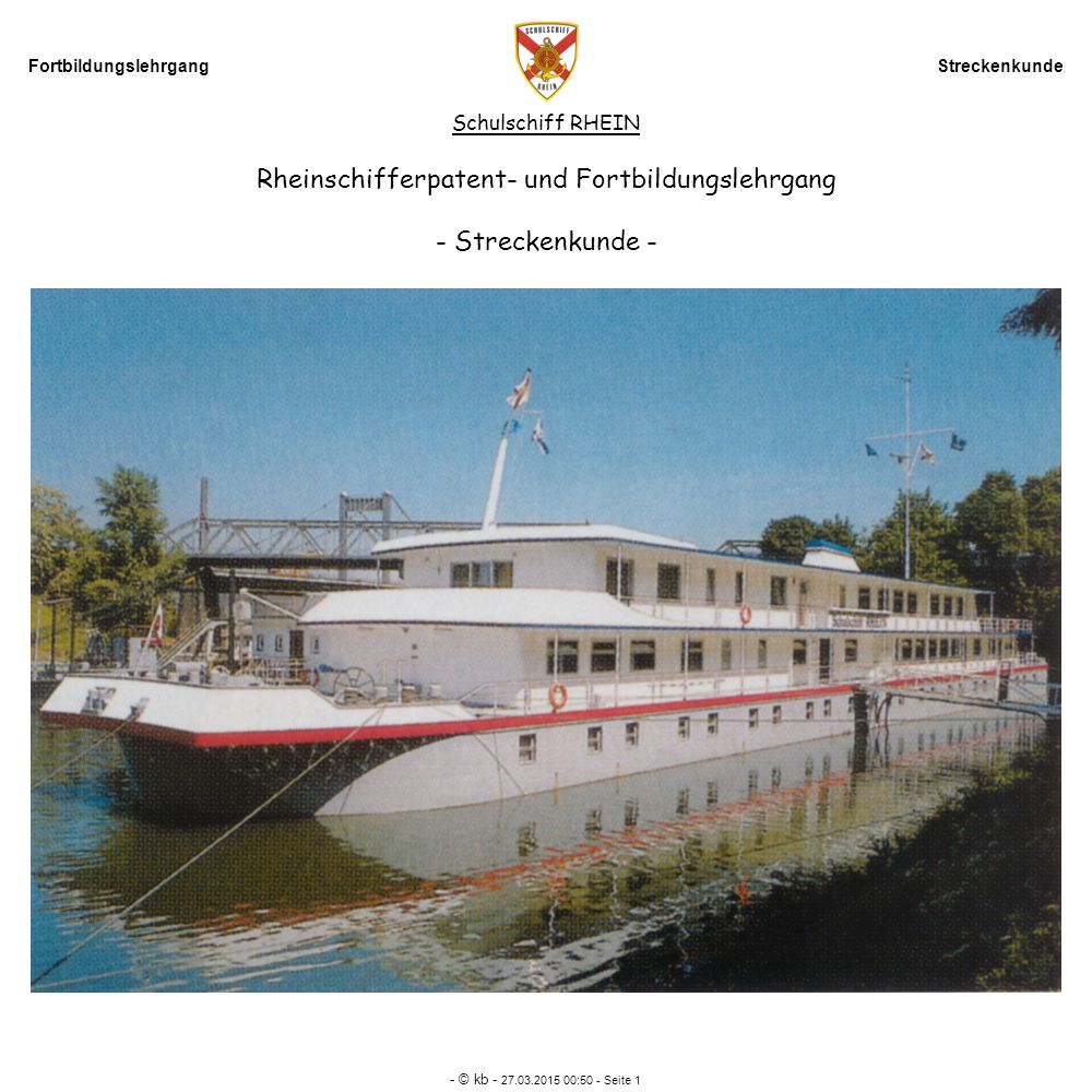 Rheinschifferpatent- und Fortbildungslehrgang - Streckenkunde -