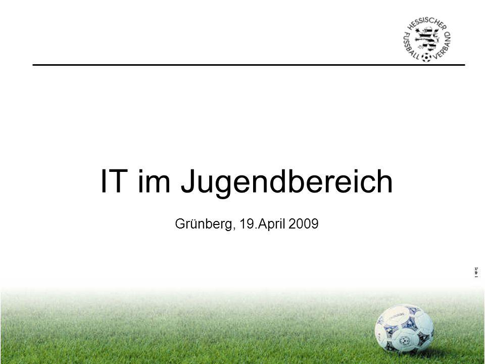 IT im Jugendbereich Grünberg, 19.April 2009