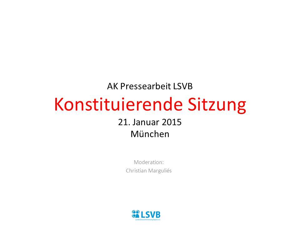 AK Pressearbeit LSVB Konstituierende Sitzung 21. Januar 2015 München