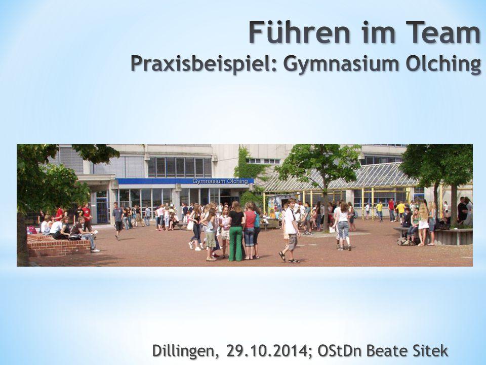 Führen im Team Praxisbeispiel: Gymnasium Olching