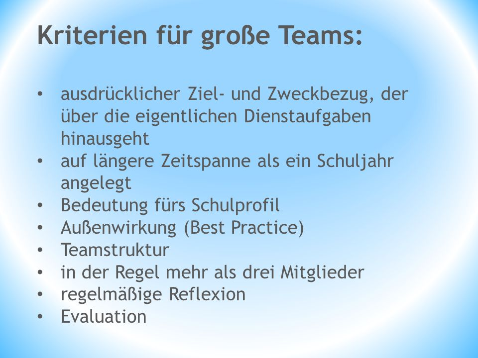 Kriterien für große Teams: