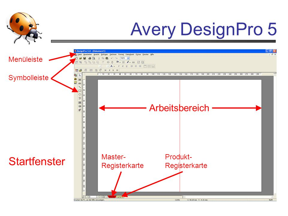 Avery DesignPro 5 Startfenster Arbeitsbereich Menüleiste Symbolleiste