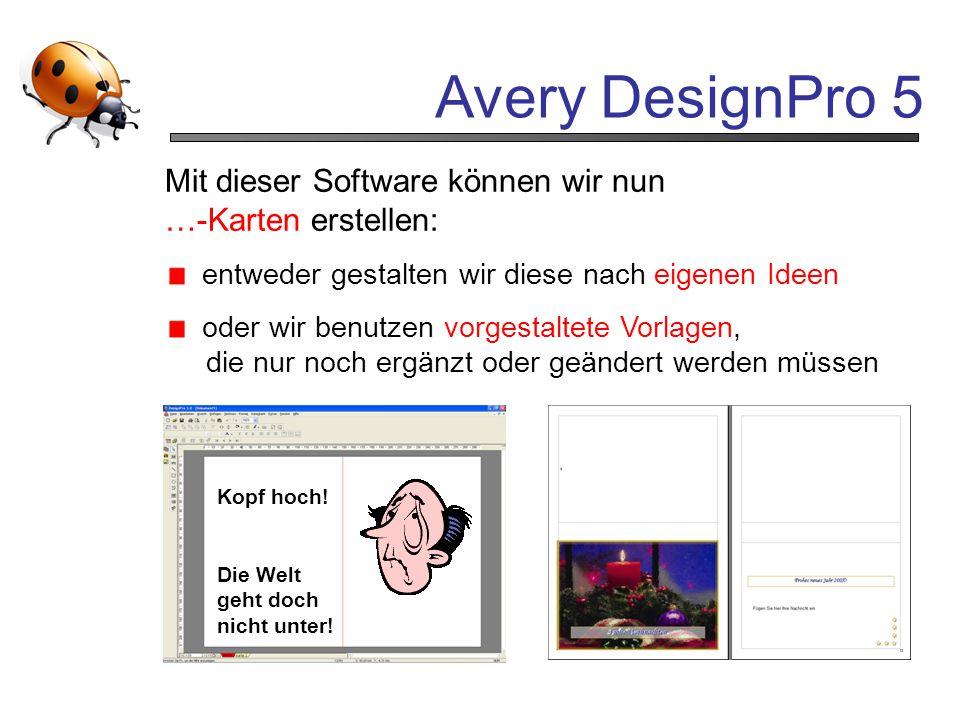 Avery DesignPro 5 Mit dieser Software können wir nun