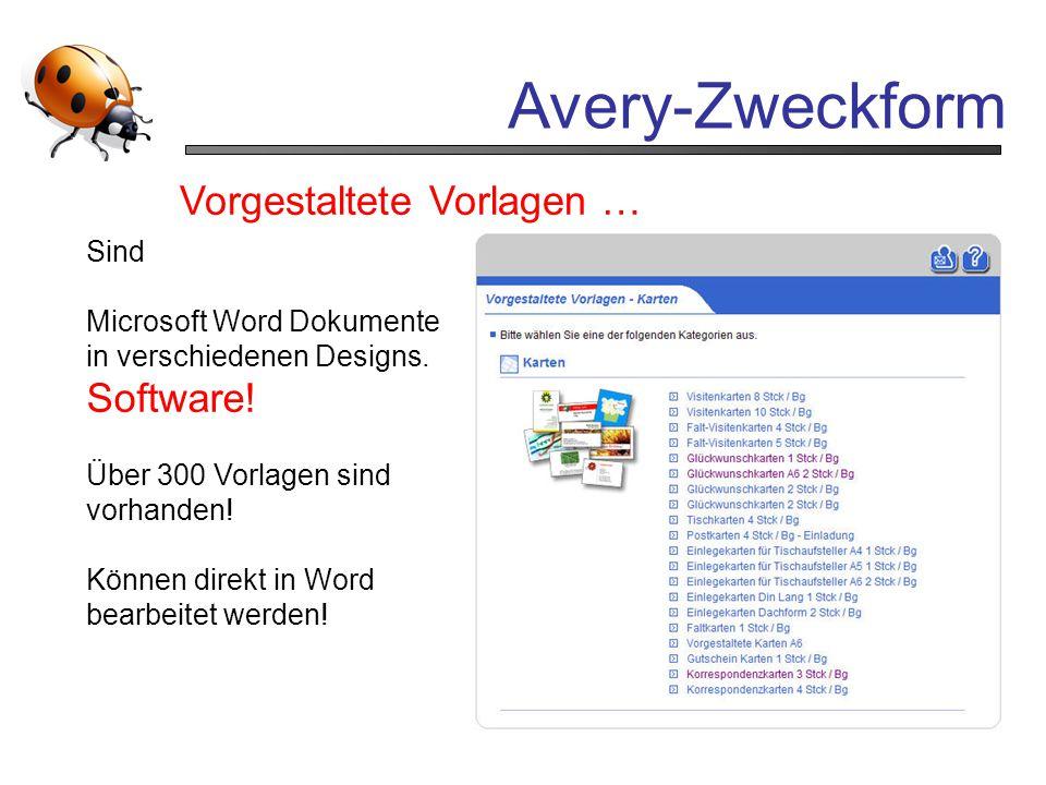 Avery-Zweckform Vorgestaltete Vorlagen … Software! Sind
