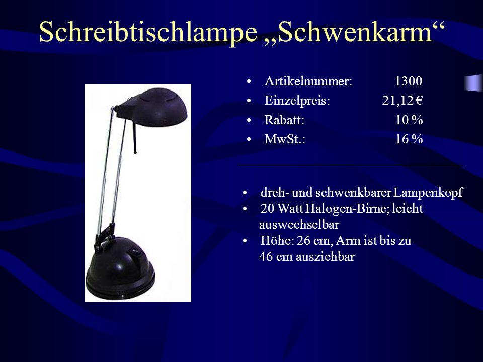 """Schreibtischlampe """"Schwenkarm"""