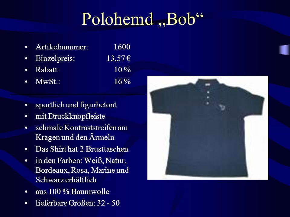 "Polohemd ""Bob Artikelnummer: 1600 Einzelpreis: 13,57 € Rabatt: 10 %"