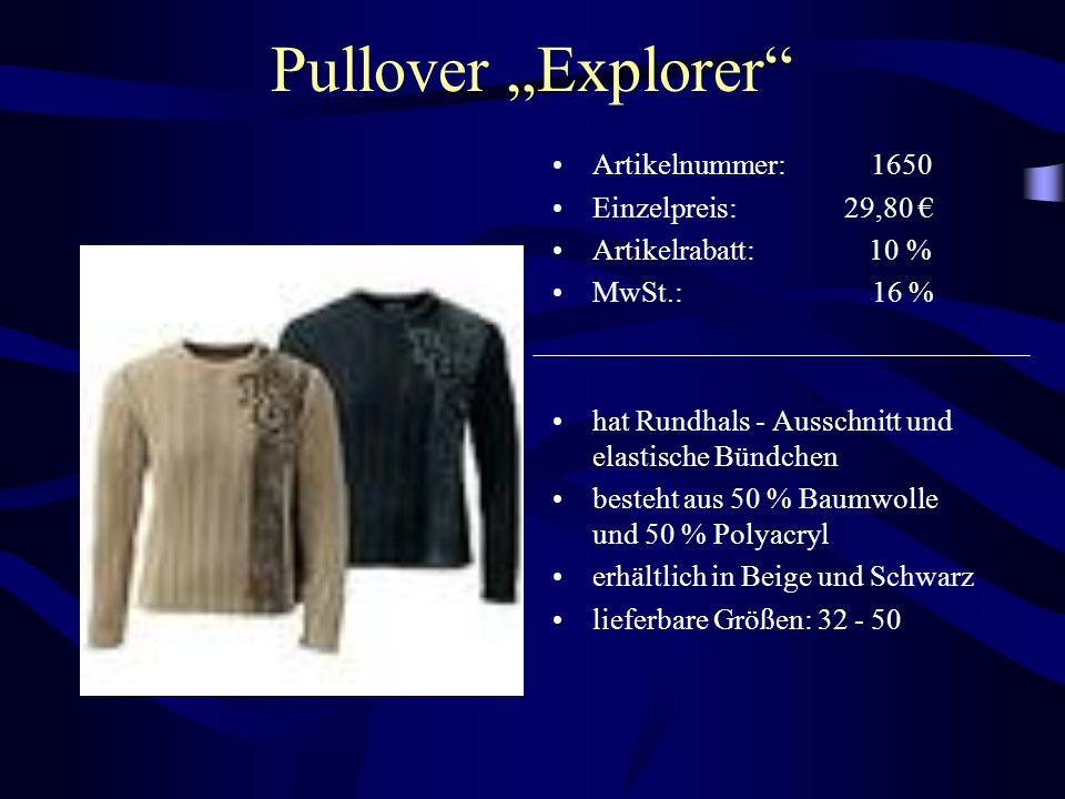 """Pullover """"Explorer Artikelnummer: 1650 Einzelpreis: 29,80 €"""