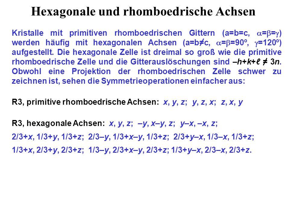 Hexagonale und rhomboedrische Achsen