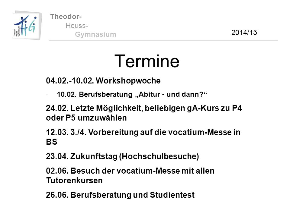 Termine 04.02.-10.02. Workshopwoche