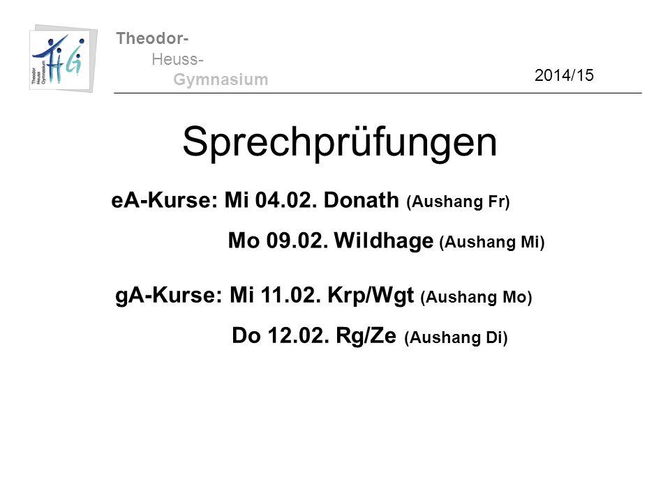 Sprechprüfungen eA-Kurse: Mi 04.02. Donath (Aushang Fr)