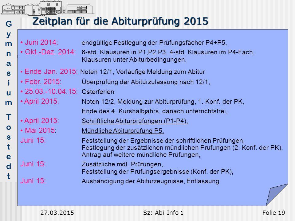 Zeitplan für die Abiturprüfung 2015