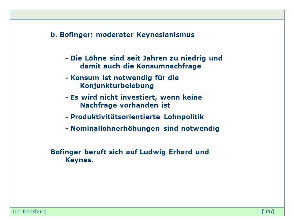 b. Bofinger: moderater Keynesianismus