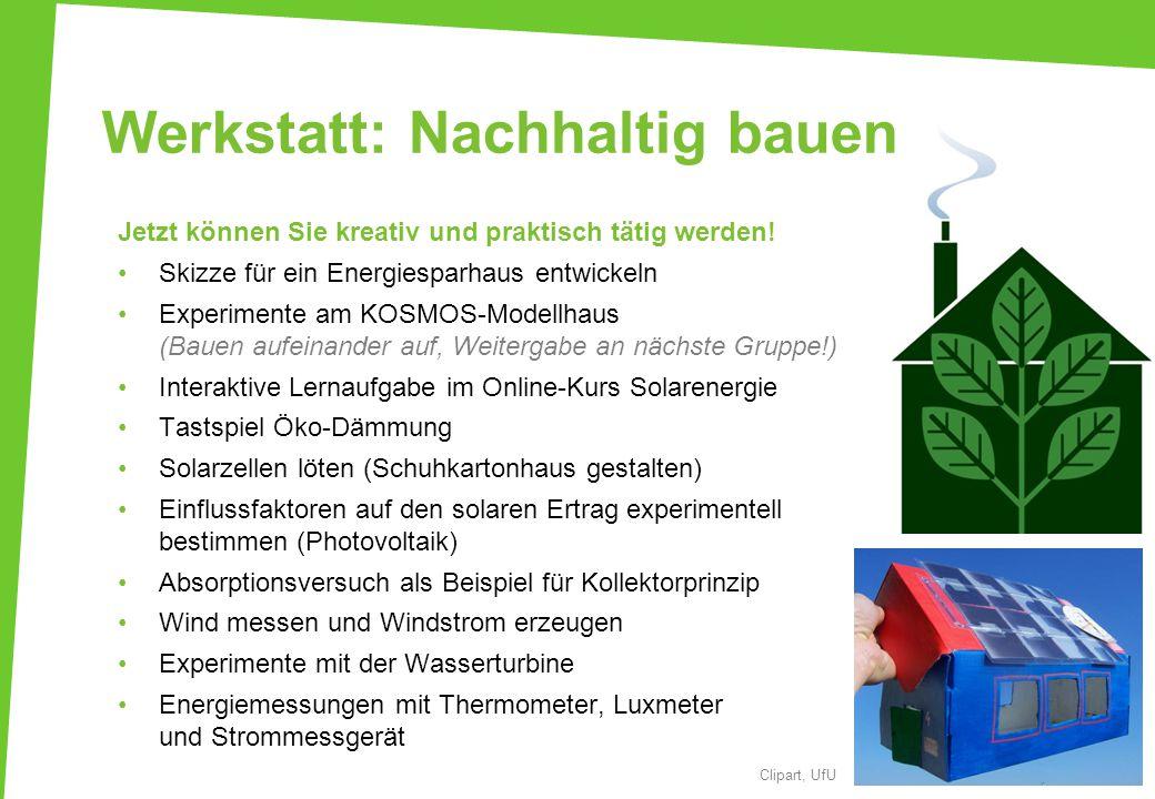 Werkstatt: Nachhaltig bauen