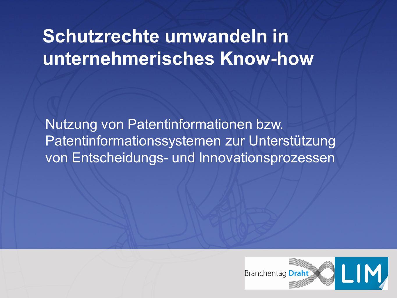 Schutzrechte umwandeln in unternehmerisches Know-how