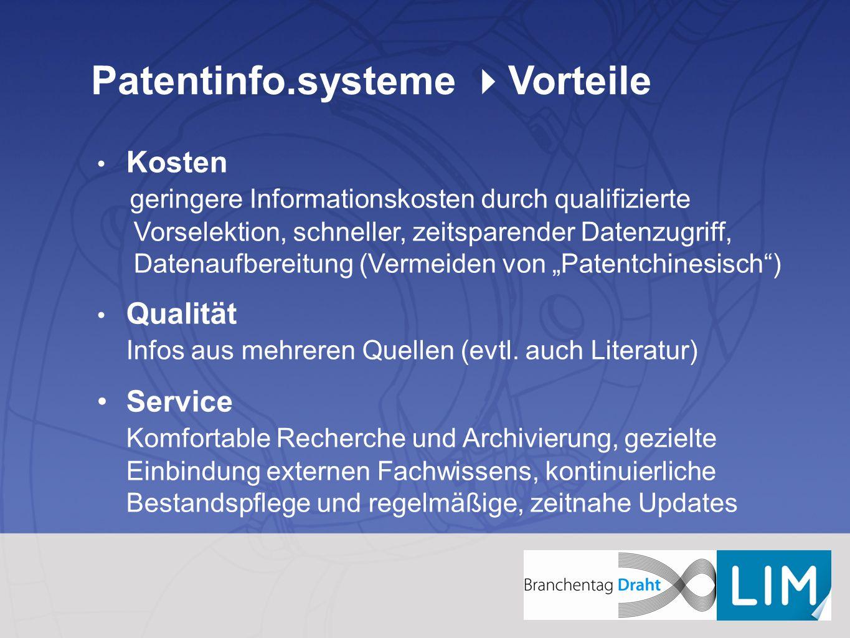 Patentinfo.systeme Vorteile