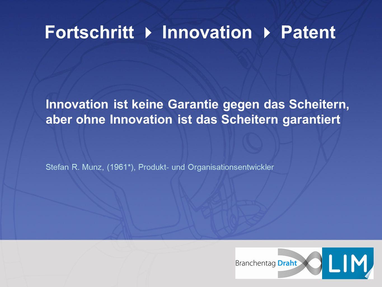 Fortschritt  Innovation  Patent