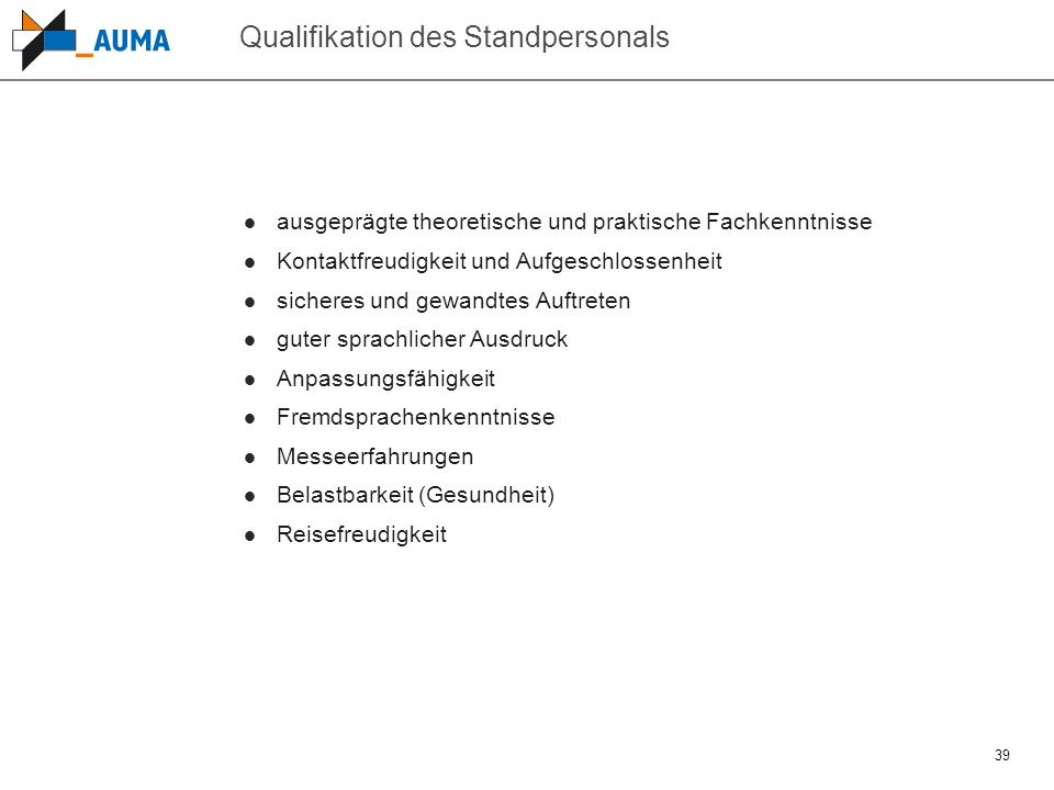 Qualifikation des Standpersonals