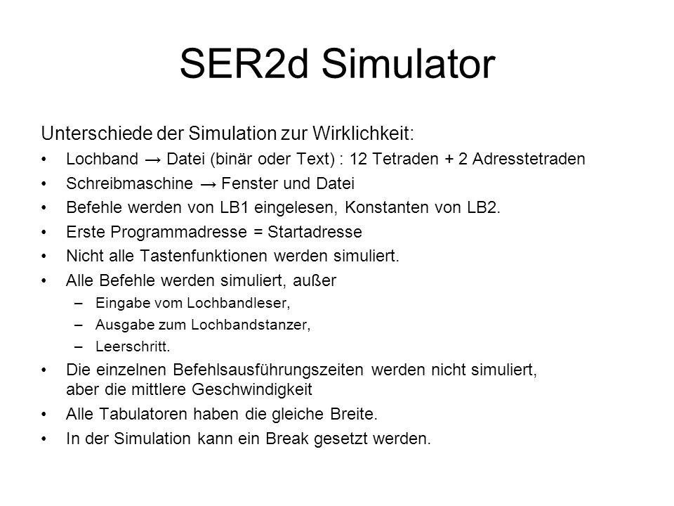 SER2d Simulator Unterschiede der Simulation zur Wirklichkeit: