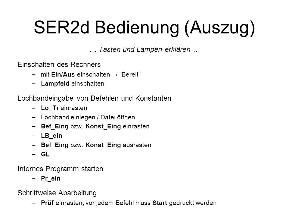 SER2d Bedienung (Auszug)