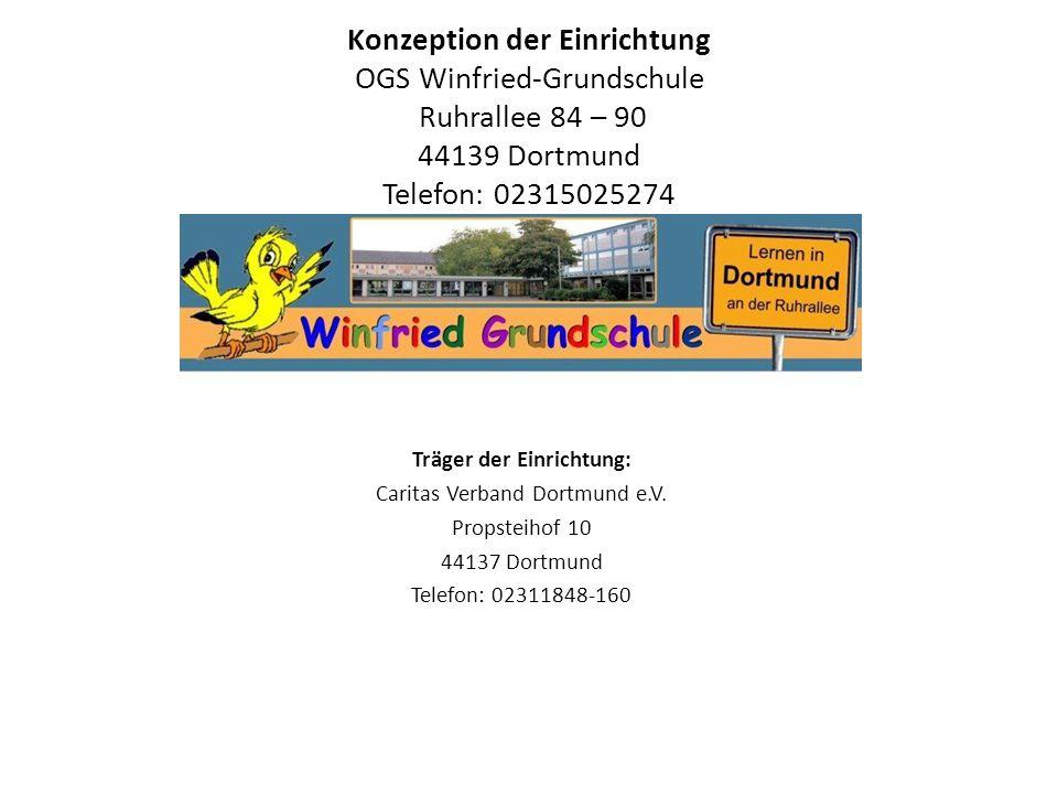 Konzeption der Einrichtung OGS Winfried-Grundschule Ruhrallee 84 – 90 44139 Dortmund Telefon: 02315025274