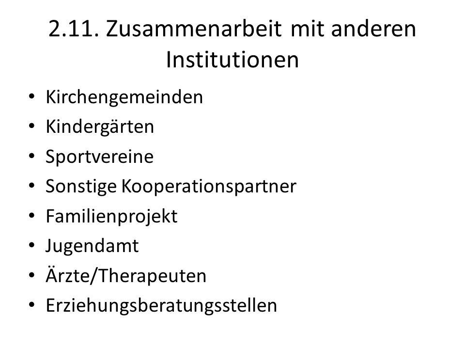 2.11. Zusammenarbeit mit anderen Institutionen