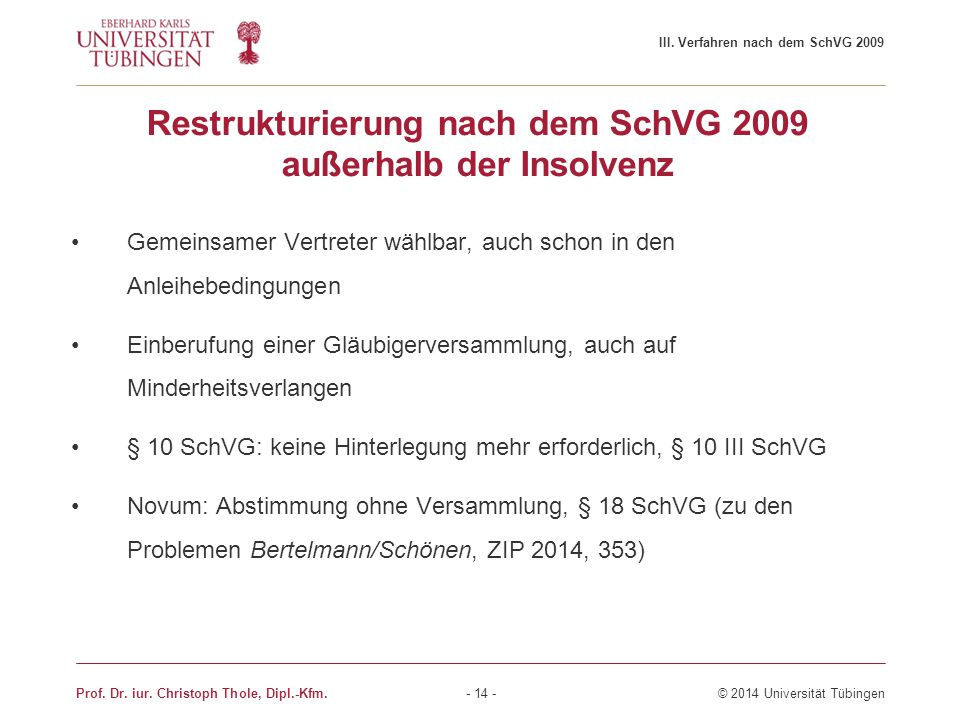 Restrukturierung nach dem SchVG 2009 außerhalb der Insolvenz