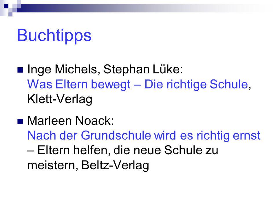 Buchtipps Inge Michels, Stephan Lüke: Was Eltern bewegt – Die richtige Schule, Klett-Verlag.