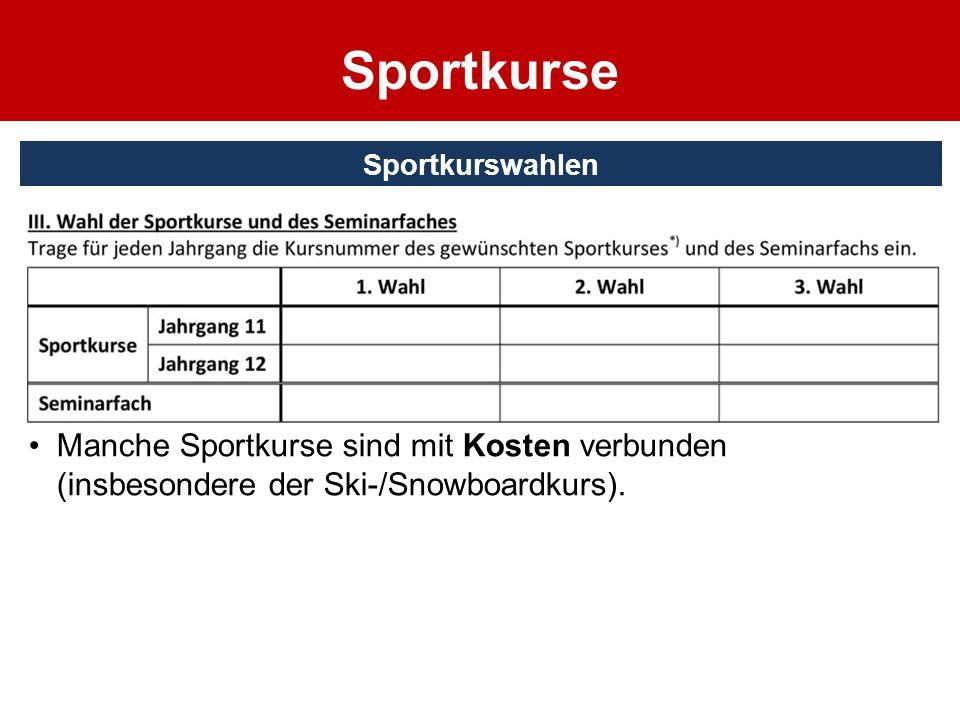 Sportkurse Sport muss durchgehend belegt werden.