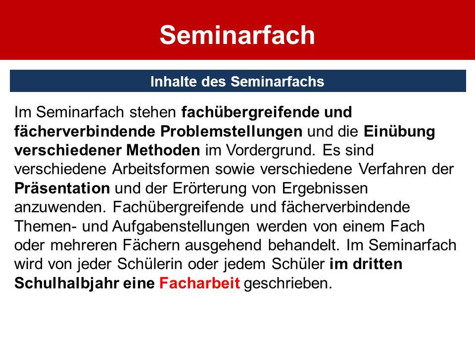 Inhalte des Seminarfachs