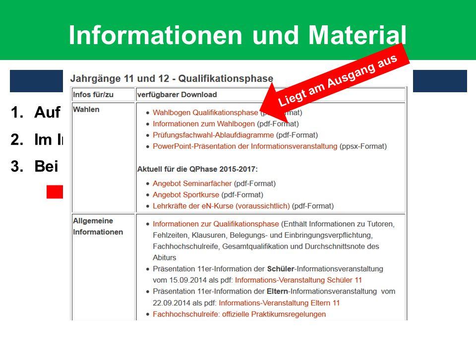 Informationen und Material Wo finde ich wichtige Informationen