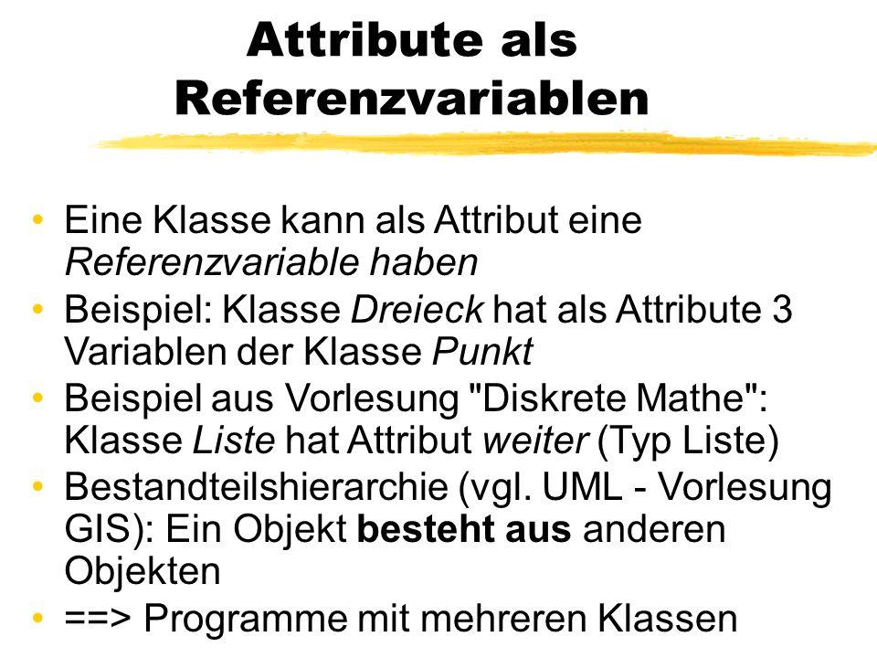 Attribute als Referenzvariablen