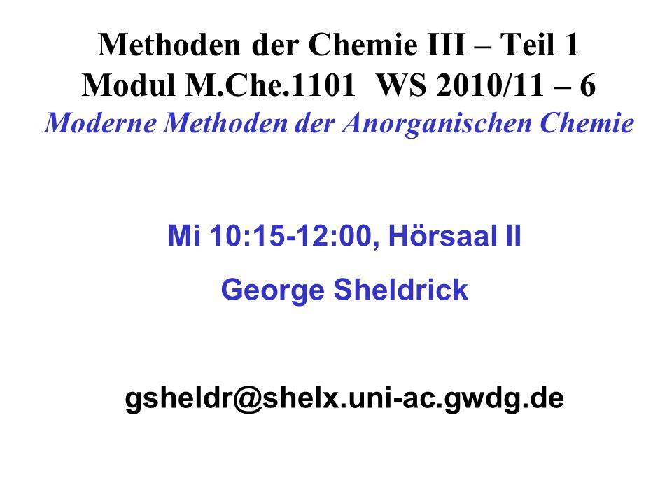Methoden der Chemie III – Teil 1 Modul M. Che