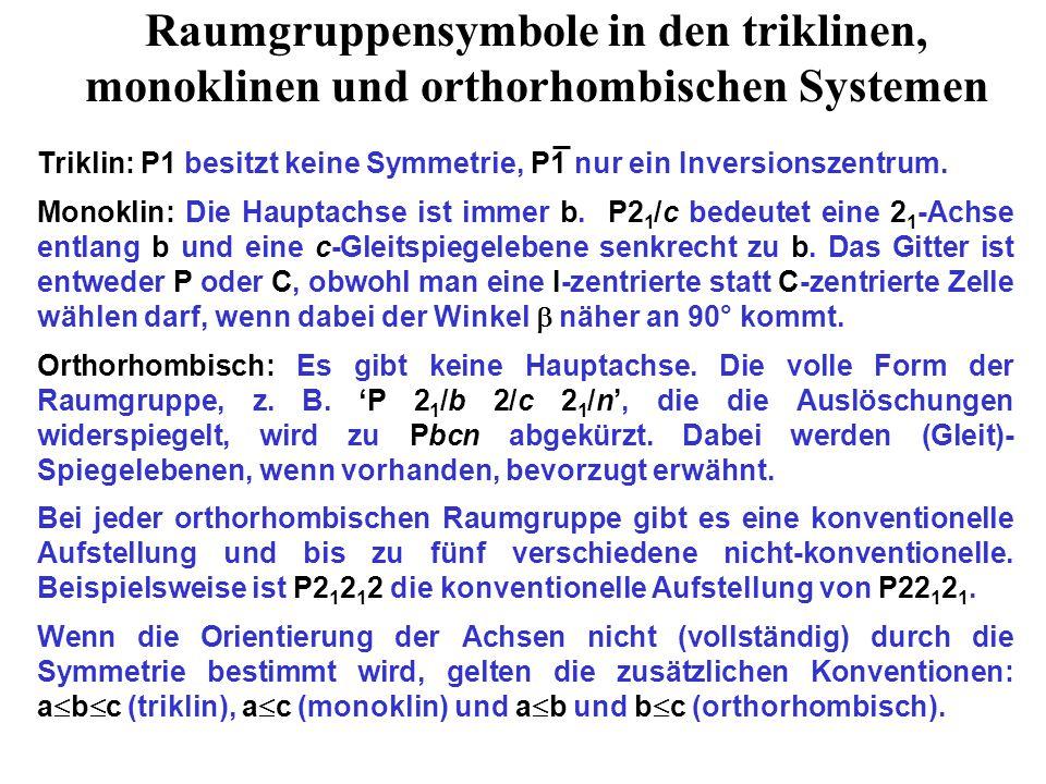 Raumgruppensymbole in den triklinen, monoklinen und orthorhombischen Systemen