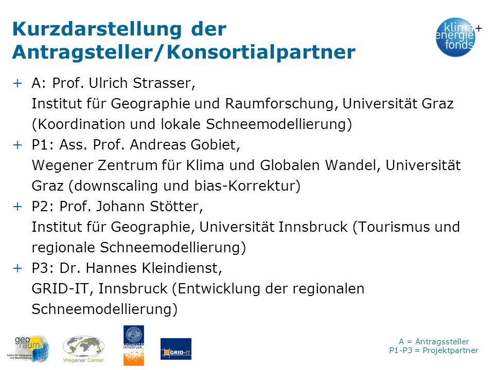 Kurzdarstellung der Antragsteller/Konsortialpartner
