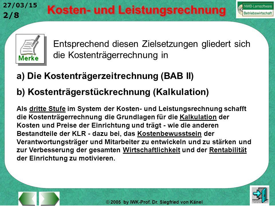 a) Die Kostenträgerzeitrechnung (BAB II)