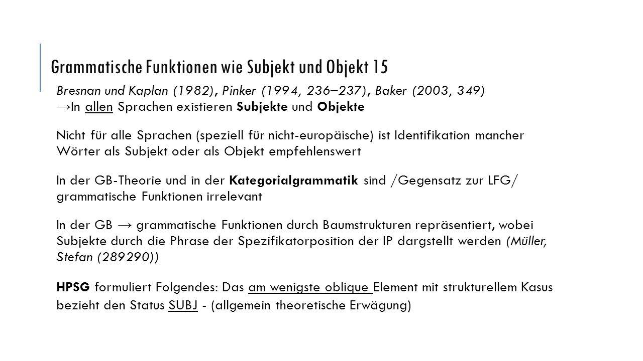 Grammatische Funktionen wie Subjekt und Objekt 15
