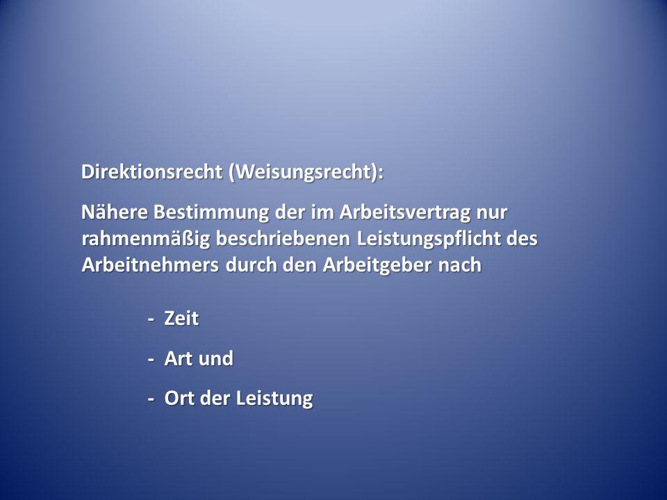 Direktionsrecht (Weisungsrecht):