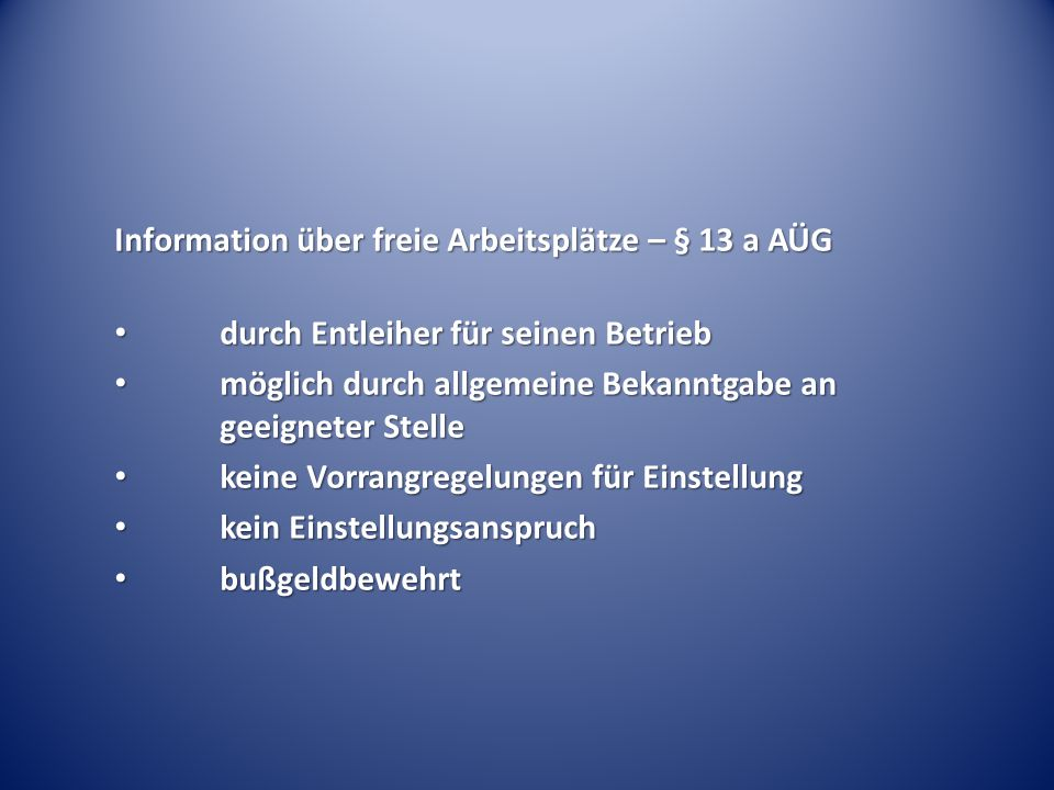 Information über freie Arbeitsplätze – § 13 a AÜG