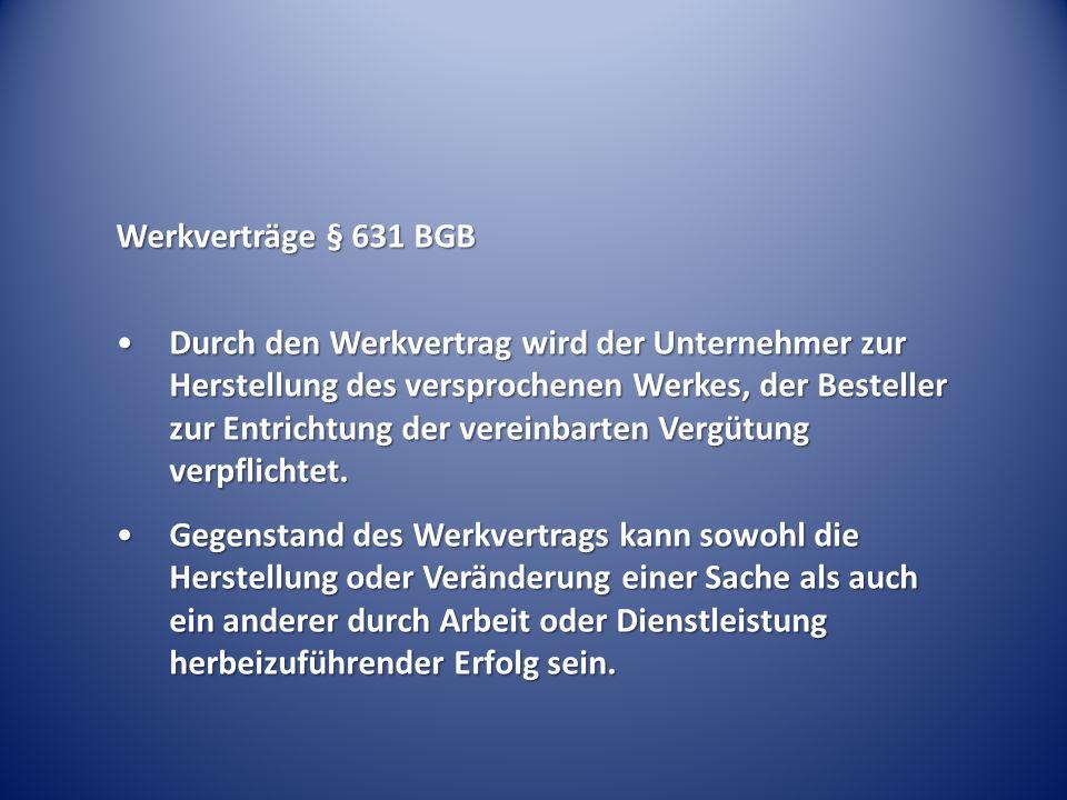 Werkverträge § 631 BGB