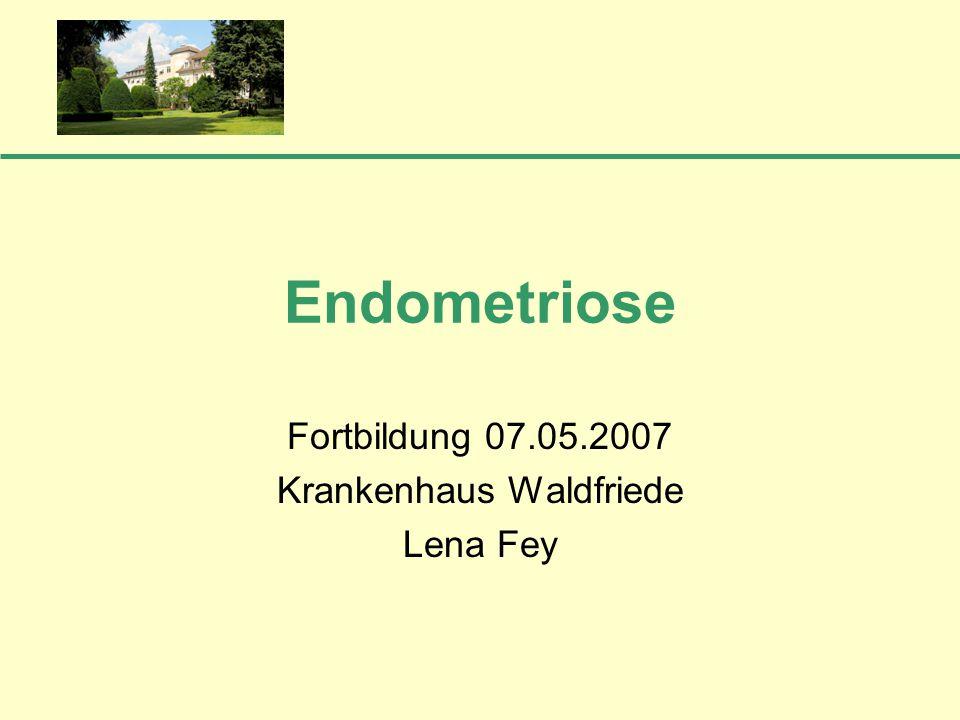 Fortbildung 07.05.2007 Krankenhaus Waldfriede Lena Fey