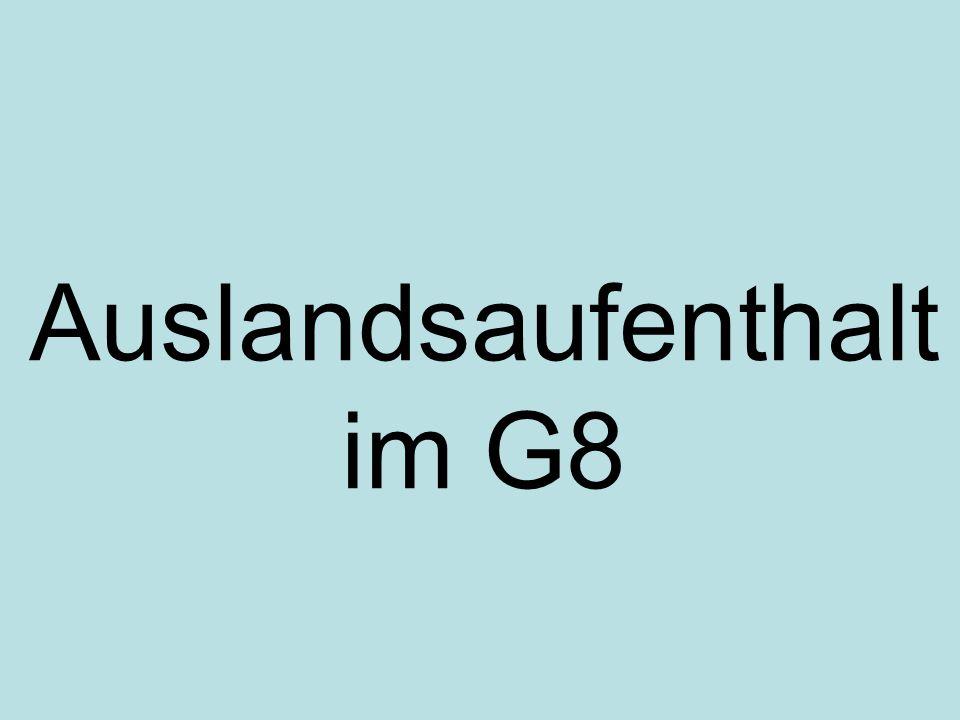 Auslandsaufenthalt im G8