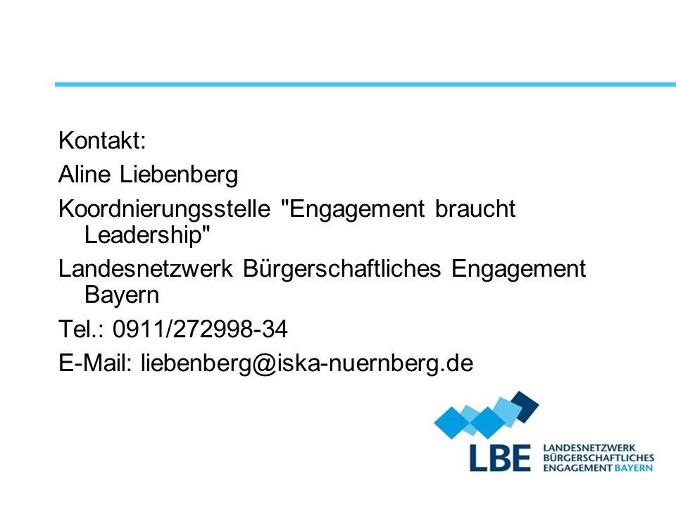 Kontakt: Aline Liebenberg. Koordnierungsstelle Engagement braucht Leadership Landesnetzwerk Bürgerschaftliches Engagement Bayern.