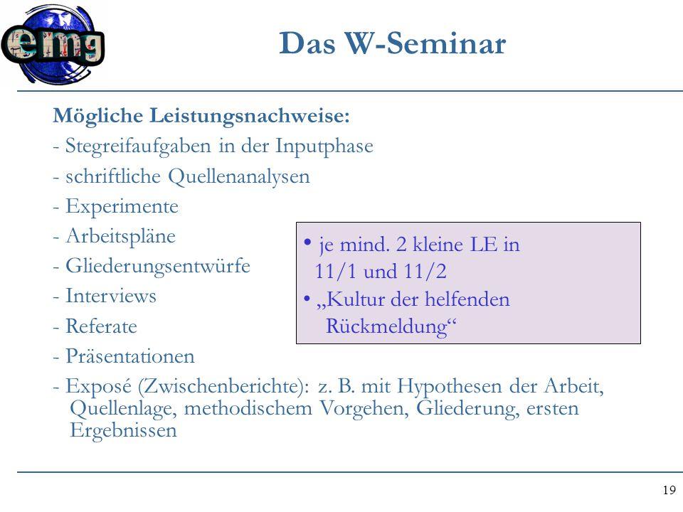 Das W-Seminar je mind. 2 kleine LE in Mögliche Leistungsnachweise: