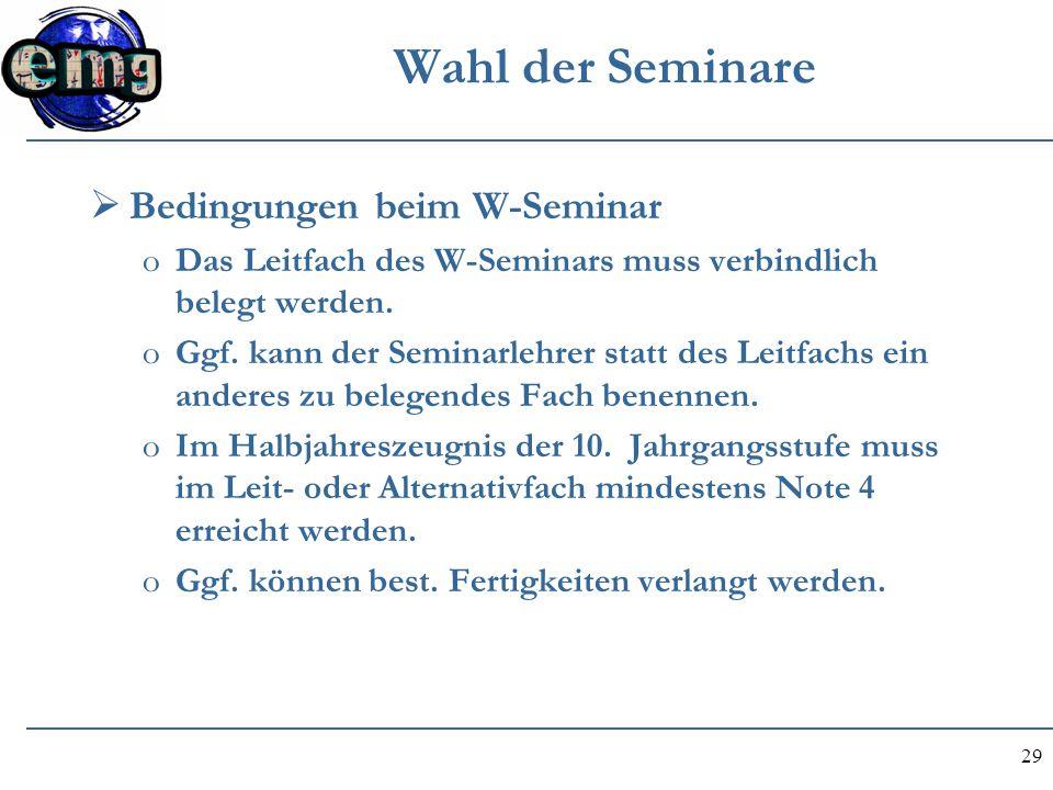 Wahl der Seminare Bedingungen beim W-Seminar