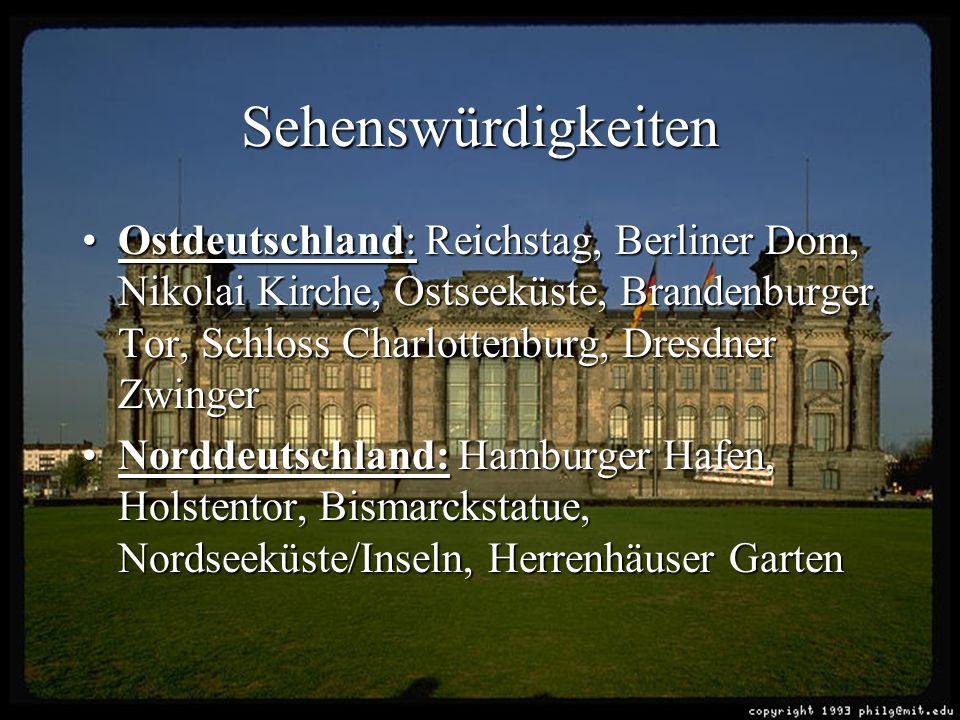 Sehenswürdigkeiten Ostdeutschland: Reichstag, Berliner Dom, Nikolai Kirche, Ostseeküste, Brandenburger Tor, Schloss Charlottenburg, Dresdner Zwinger.