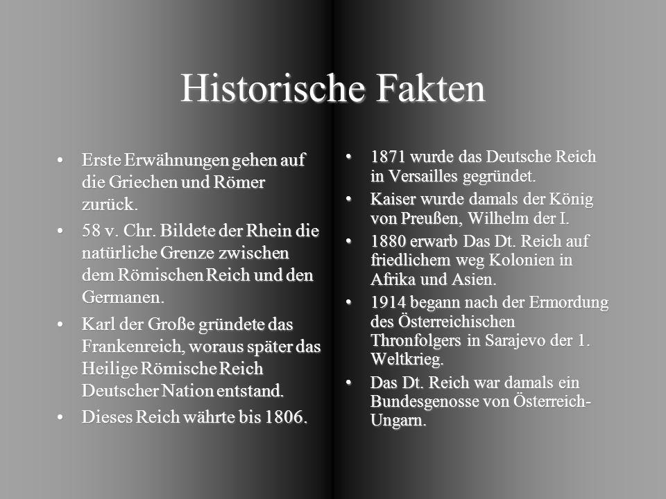 Historische Fakten Erste Erwähnungen gehen auf die Griechen und Römer zurück.