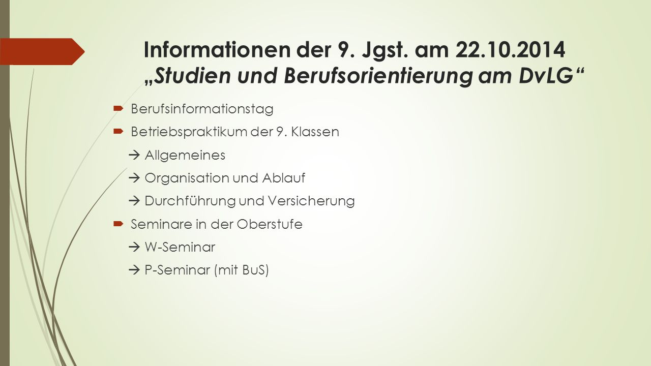 Informationen der 9. Jgst. am 22. 10